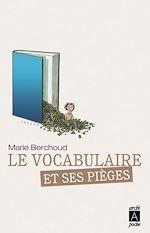 Le vocabulaire et ses pièges | Berchoud, Marie-Josèphe