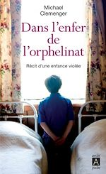 Download this eBook Dans l'enfer de l'orphelinat