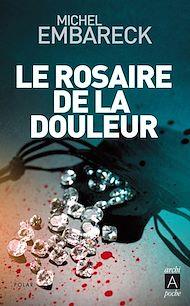 Téléchargez le livre :  Le rosaire de la douleur