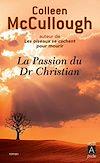 Télécharger le livre :  La passion du Docteur Christian