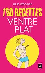 Download this eBook 160 recettes ventre plat