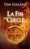 Télécharger le livre :  La Fin du Cercle