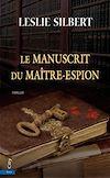 Télécharger le livre :  Le Manuscrit du Maître-Espion