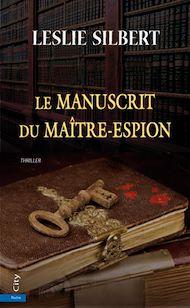 Téléchargez le livre :  Le Manuscrit du Maître-Espion