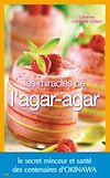 Télécharger le livre :  Les miracles de l'agar-agar