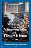 Télécharger le livre :  Petites anecdotes insolites de l'Histoire de France - Tome 2