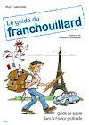 Télécharger le livre :  Le guide du Franchouillard