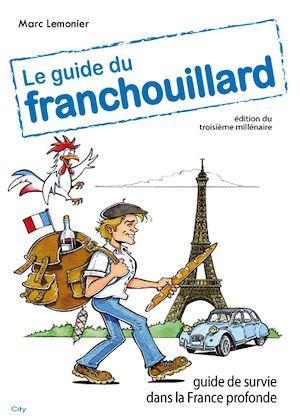 Téléchargez le livre :  Le guide du Franchouillard