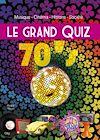 Télécharger le livre :  Le grand Quiz 70's