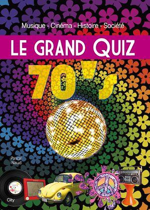 Téléchargez le livre :  Le grand Quiz 70's