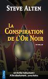Télécharger le livre :  La Conspiration de l'Or Noir