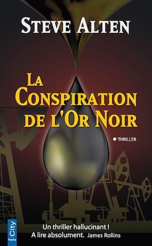 Téléchargez le livre :  La Conspiration de l'Or Noir