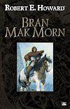 Télécharger le livre :  Bran Mak Morn