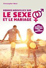 Téléchargez le livre :  Bonnes nouvelles sur le sexe et le mariage