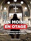 Télécharger le livre :  Un moine en otage