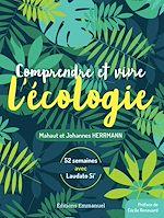 Téléchargez le livre :  Comprendre et vivre l'écologie
