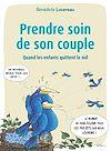 Télécharger le livre :  Prendre soin de son couple