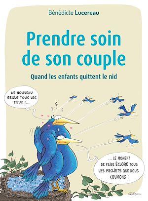 Téléchargez le livre :  Prendre soin de son couple