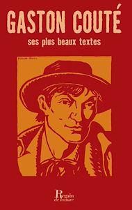 Téléchargez le livre :  Gaston Couté, ses plus beaux textes