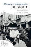 Télécharger le livre :  Découvrir, comprendre De Gaulle