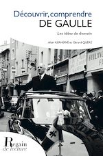 Download this eBook Découvrir, comprendre De Gaulle