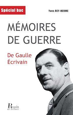 Mémoires de guerre - De Gaulle écrivain