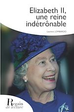 Download this eBook Elizabeth II, une reine indétrônable