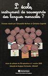 Télécharger le livre :  L'école, instrument de sauvegarde des langues menacées?