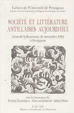 Téléchargez le livre :  Société et littérature antillaises aujourd'hui