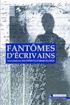 Télécharger le livre :  Fantômes d'écrivains