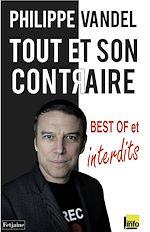Download this eBook Tout et son contraire. best of et interdits