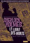 Télécharger le livre :  Les Nouvelles enquêtes de Sherlock Holmes. Le livre des Morts