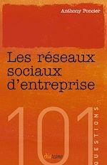 Téléchargez le livre :  Les Réseaux sociaux d'entreprise
