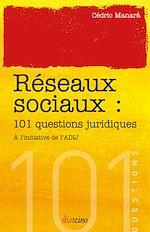 Téléchargez le livre :  101 questions juridiques sur les réseaux sociaux
