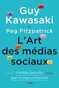 Téléchargez le livre :  L'Art des médias sociaux