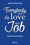 Télécharger le livre :  Everybody Wants to Love Their Job