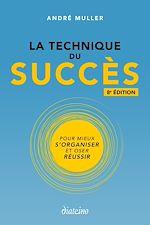 Téléchargez le livre :  La Technique du Succès