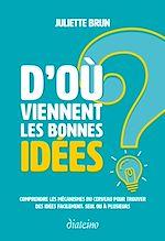 Download this eBook D'où viennent les bonnes idées ?