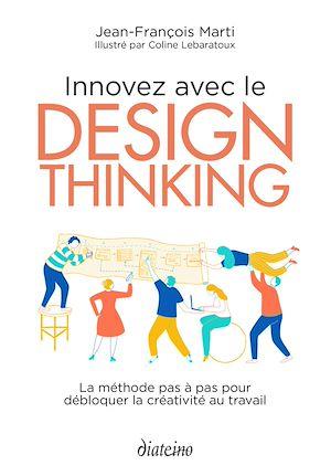 Téléchargez le livre :  Innovez avec le design thinking