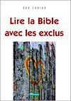 Télécharger le livre :  Lire la Bible avec les exclus