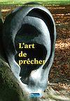 Télécharger le livre : L'Art de prêcher
