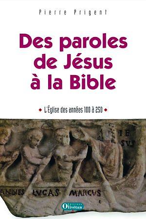 Téléchargez le livre :  Des paroles de Jésus à la Bible