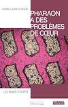 Télécharger le livre :  Pharaon a des problèmes de cœur