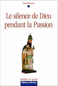 Téléchargez le livre :  Le silence de Dieu pendant la passion