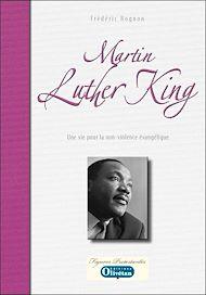 Téléchargez le livre :  Martin Luther King - Une vie au service de la non-violence évangélique