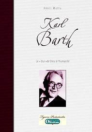 Téléchargez le livre :  Karl Barth - Le 'Oui' de Dieu à l'humanité