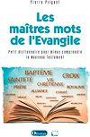 Télécharger le livre :  Les maîtres mots de l'Evangile
