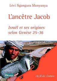Téléchargez le livre :  L'Ancêtre Jacob
