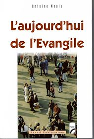 Téléchargez le livre :  L'aujourd'hui de l'Evangile