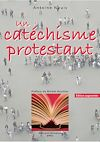 Télécharger le livre : Un catéchisme protestant